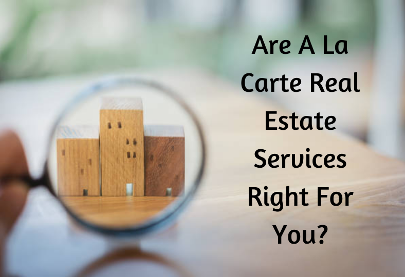 A La Carte Rea Estate Services